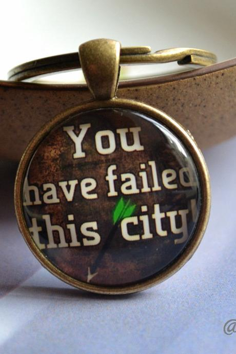 Steampunk Quote Keychain - ' You have failed this city' Picture Necklace - Green Arrow Key Ring / Pocket Watch/Pendant Necklace Jewelry
